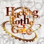 【ガルパ】 何度聞いても友希那さんの「hacking to the gate」がちゃんと聞きとれない!なんて言ってるんだあれは