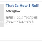 【ガルパ】Afterglow 1stシングル「That Is How I Roll!」オリコン11位・・・