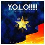 【ガルパ】Y.O.L.O!!!!!ってどういう意味なの?