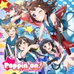 【お知らせ】Poppin'Party 1stアルバム限定盤に収録の未発表内容公開!