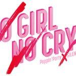 【お知らせ】Poppin'Party 新曲「NO GIRL NO CRY」試聴動画を公開!