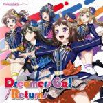 【お知らせ】Poppin'Party「Dreamers Go!/Returns」がオリコンデイリーシングルランキング「3位」にランクイン!