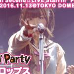 【お知らせ】Poppin'Party / BanG Dream! Second☆LIVE Starrin' PARTY 2016!「ティアドロップス」のライブ映像を公開!