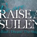 【お知らせ】舞台「We are RAISE A SUILEN〜BanG Dream! The Stage〜」のキービジュアル第1弾を初解禁!(※動画)